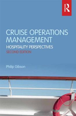 Cruise Operations Management By Gibson, Philip